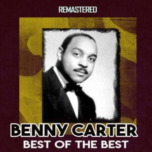 آلبوم موسیقی Best of the Best اثری از بنی کارتر (Benny Carter)