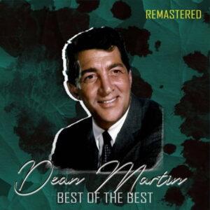 آلبوم موسیقی Best of the Best اثری از دین مارتین (Dean Martin)