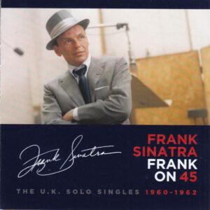 آلبوم موسیقی Frank on 45 The U.K. Solo Singles 1960_1962 اثری از فرانک سیناترا (Frank Sinatra)