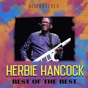 آلبوم موسیقی Best of the Best اثری از هربی هنکاک (Herbie Hancock)