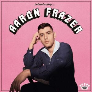 آلبوم موسیقی Introducing… اثری از آرون فریزر (Aaron Frazer)
