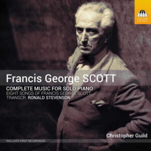 آلبوم موسیقی Francis George Scott Complete Music for Solo Piano اثری از کریستوفر گیلد (Christopher Guild)