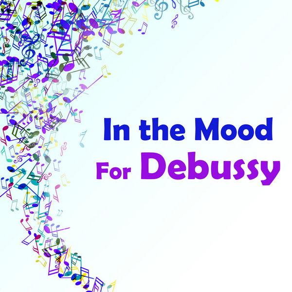 آلبوم موسیقی In the Mood for Debussy اثری از کلود دبوسی (Claude Debussy)