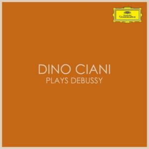 آلبوم موسیقی Dino Ciani plays Debussy اثری از دینو چانی (Dino Ciani)