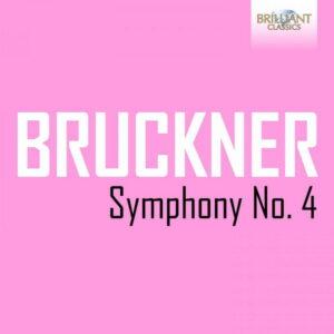 آلبوم موسیقی Bruckner Symphony No. 4 اثری از هاینز روگنر (Heinz Rögner)
