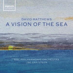 آلبوم موسیقی David Matthews A Vision of the Sea اثری از جک ون استین (Jac van Steen)