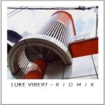 فول آلبوم لوک ویبرت (Luke Vibert)
