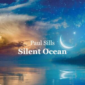 آلبوم موسیقی Silent Ocean اثری از پل صلس (Paul Sills)