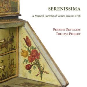 آلبوم موسیقی Serenissima A Musical Portrait of Venice Around 1726 اثری از پرین دویلر (Perrine Devillers)