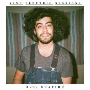 آلبوم موسیقی King Electric Sessions اثری از شاپیرو (R.O. Shapiro)