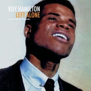 آلبوم موسیقی Left Alone اثری از روی همیلتون (Roy Hamilton)