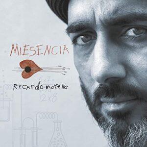 آلبوم موسیقی Miesencia اثری از ریکاردو مورنو (Rycardo Moreno)