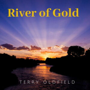 آلبوم موسیقی River of Gold اثری از تری اولدفیلد (Terry Oldfield)
