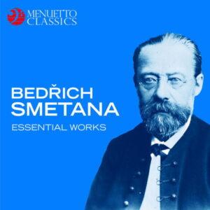 آلبوم موسیقی Bedrich Smetana Essential Works اثری از بدریخ اسمتانا