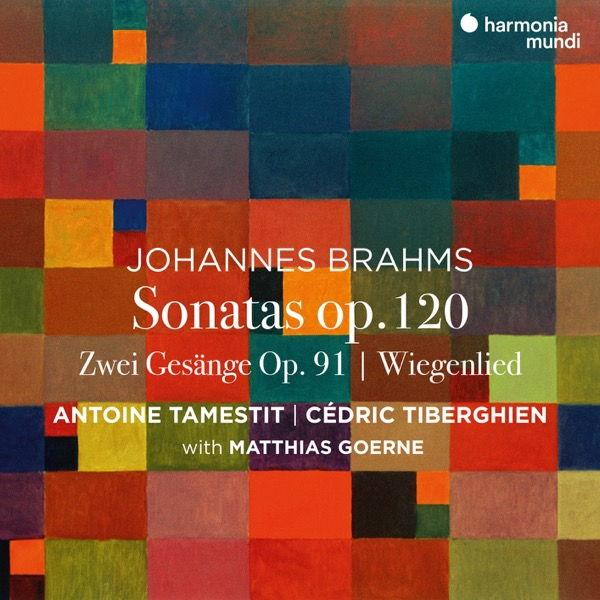 آلبوم موسیقی Brahms Viola Sonata _ Zwei Gesänge اثری از آنتوان تمستیت (Antoine Tamestit)