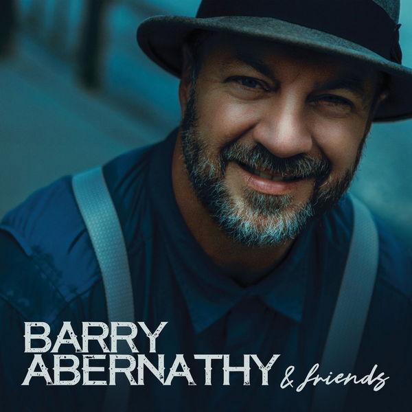 آلبوم موسیقی Barry Abernathy and Friends اثری از بری ابرناتی (Barry Abernathy)
