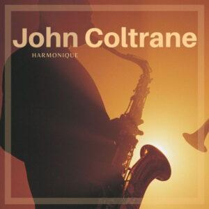 آلبوم موسیقی Harmonique اثری از جان کولترین (John Coltrane)