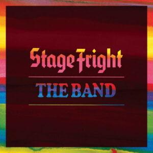 آلبوم موسیقی Stage Fright اثری از د باند (The Band)