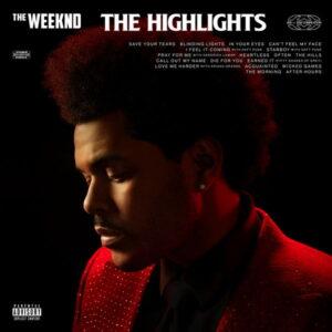 آلبوم موسیقی The Highlights اثری از د ویکند (The Weeknd)