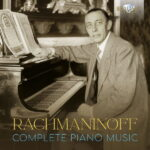 Rachmaninoff Complete Piano Music
