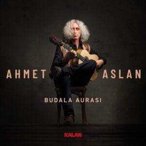 آلبوم موسیقی Budala Aurası اثری از احمد اصلان (Ahmet Aslan)