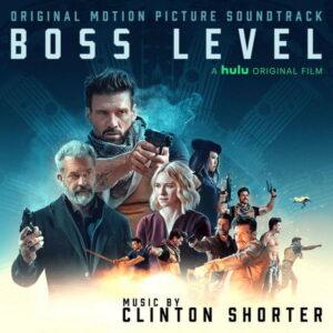 آلبوم موسیقی متن فیلم Boss Level اثری از کلینتون شورتر (Clinton Shorter)