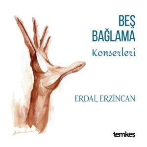 آلبوم موسیقی Beş Bağlama Konserleri اثری از اردال ارزنجان (Erdal Erzincan)