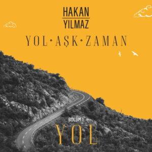 آلبوم موسیقی Yol اثری از هاکان ییلماز (Hakan Yilmaz)