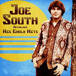 آلبوم موسیقی Anthology His Early Hits اثری از جو ساوت (Joe South)