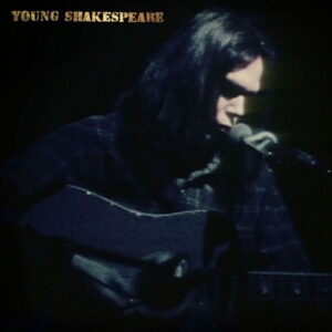 آلبوم موسیقی Young Shakespeare اثری از نیل یانگ (Neil Young)
