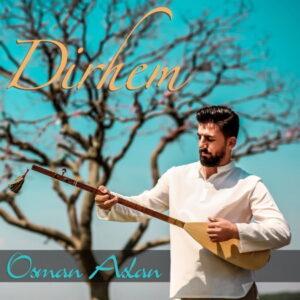 آلبوم موسیقی Dirhem اثری از عثمان اصلان (Osman Aslan)