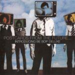 فول آلبوم گروه بی-باپ دولوکس (Be-Bop Deluxe)