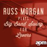 فول آلبوم راس مورگان (Russ Morgan)