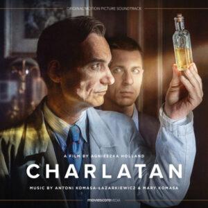 آلبوم موسیقی متن فیلم Charlatan اثری از آنتونی کوماسا-لازارکیویچ (Antoni Komasa Lazarkiewicz)
