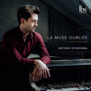آلبوم موسیقی La muse oubliée اثری از آنتونیو اویارزابال (Antonio Oyarzabal)