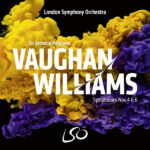 Vaughan Williams Symphonies Nos. 4 & 6