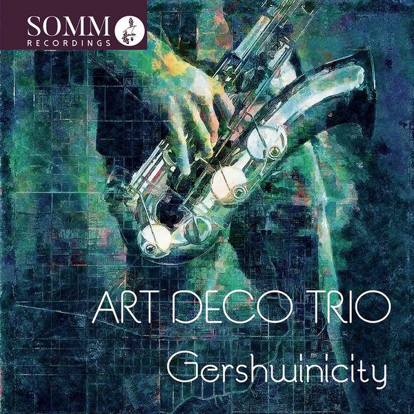 آلبوم موسیقی Gershwinicity اثری از آرت دکو تریو (Art Deco Trio)