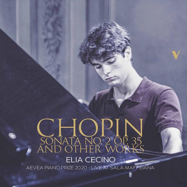 آلبوم موسیقی Chopin Piano Sonata No. 2 اثری از الیا سچینو (Elia Cecino)