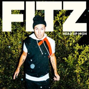 آلبوم موسیقی Head Up High اثری از فیتز (FITZ)