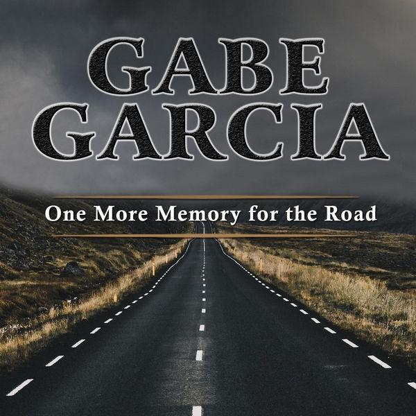 آلبوم موسیقی One More Memory for the Road اثری از گیب گارسیا (Gabe Garcia)