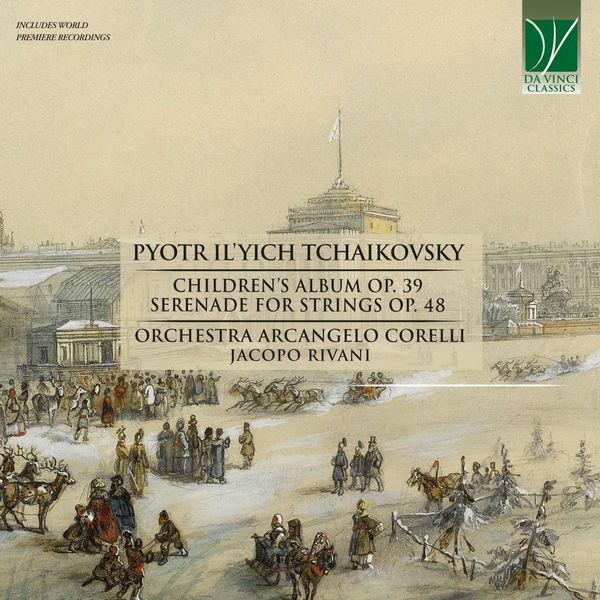 آلبوم موسیقی Tchaikovsky Children's Album اثری از جاکوپو ریوانی (Jacopo Rivani)