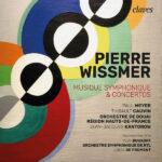 Pierre Wissmer Musique Symphonique & Concertos