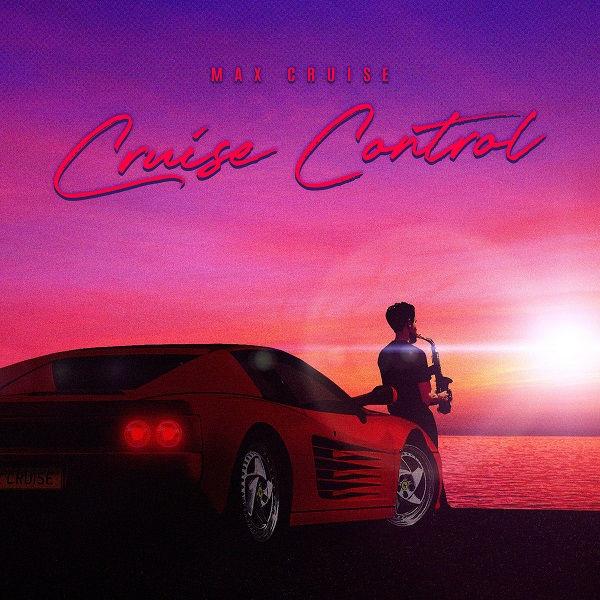 آلبوم موسیقی Cruise Control اثری از مکس کریز (Max Cruise)