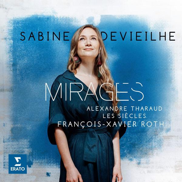 آلبوم موسیقی Mirages اثری از سابین دوییهه (Sabine Devieilhe)
