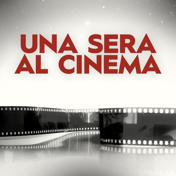 آلبوم موسیقی Una sera al cinema اثری از هنرمندان مختلف