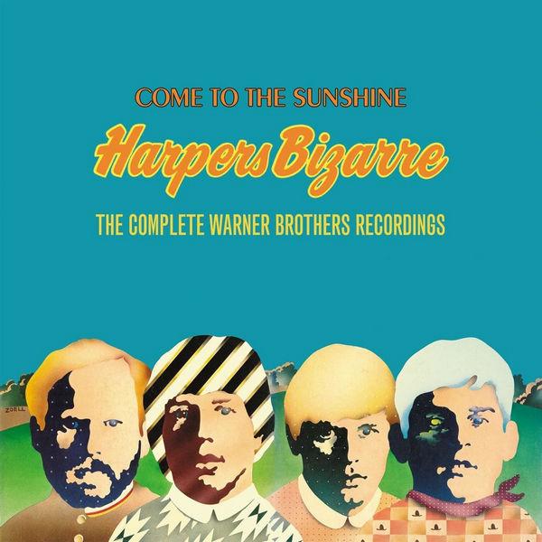 آلبوم موسیقی Come to the Sunshine The Complete Warner Brothers Recordings اثری از هارپرس بیزار (Harpers Bizarre)