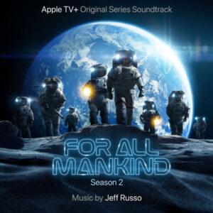 آلبوم موسیقی متن فیلم For All Mankind Season 2 اثری از جف روسو (Jeff Russo)