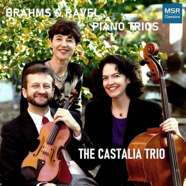 آلبوم موسیقی Brahms Piano Trio No. 1 in B Major Ravel Piano Trio in A Minor اثری از د کاستالیا تریو(The Castalia Trio)