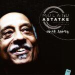 فول آلبوم مولاتو آستاتکه (Mulatu Astatke)