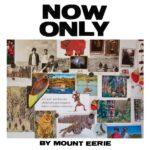 فول آلبوم ماونت ایری (Mount Eerie)